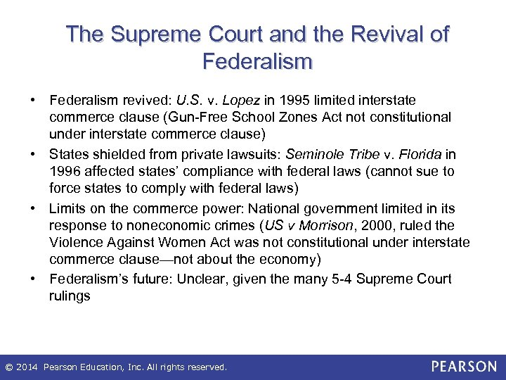 The Supreme Court and the Revival of Federalism • Federalism revived: U. S. v.