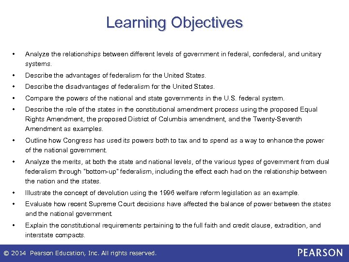 Learning Objectives • Analyze the relationships between different levels of government in federal, confederal,