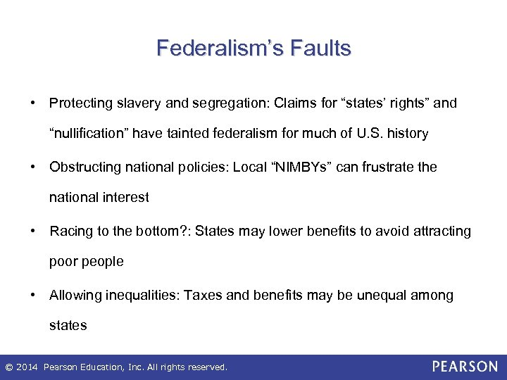 """Federalism's Faults • Protecting slavery and segregation: Claims for """"states' rights"""" and """"nullification"""" have"""