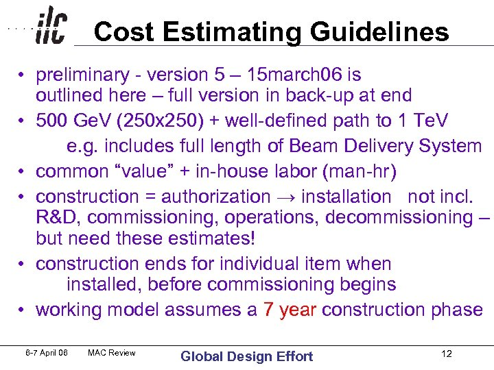 Cost Estimating Guidelines • preliminary - version 5 – 15 march 06 is outlined