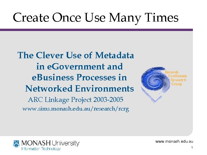 Create Once Use Many Times The Clever Use of Metadata in e. Government and