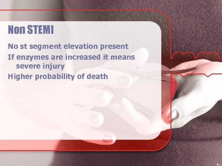 Non STEMI No st segment elevation present If enzymes are increased it means severe