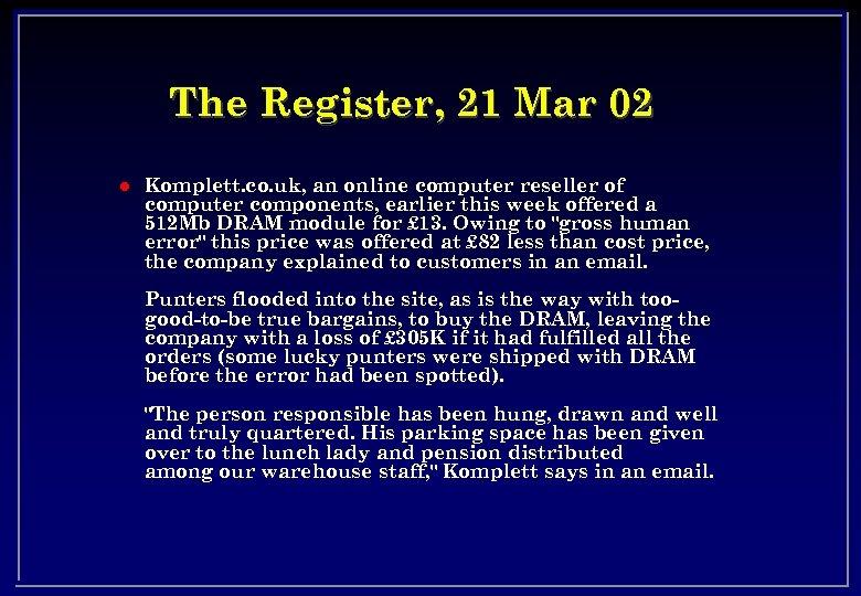 The Register, 21 Mar 02 l Komplett. co. uk, an online computer reseller of