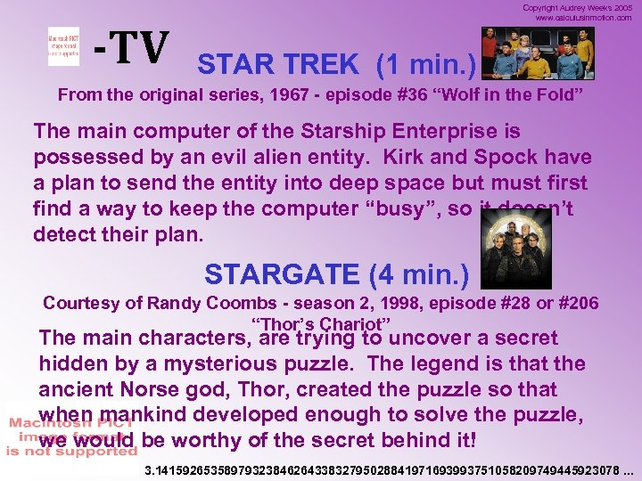 -TV Copyright Audrey Weeks 2005 www. calculusinmotion. com STAR TREK (1 min. ) From