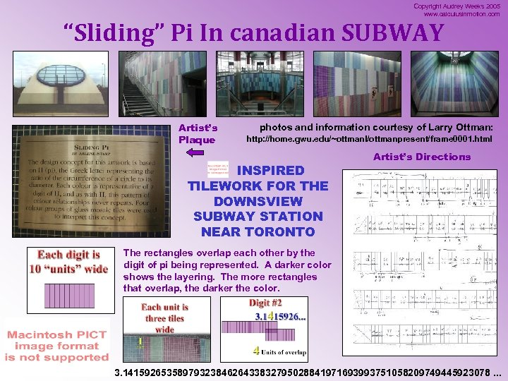 "Copyright Audrey Weeks 2005 www. calculusinmotion. com ""Sliding"" Pi In canadian SUBWAY Artist's Plaque"