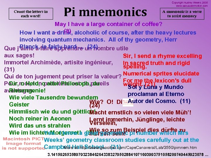 Count the letters in each word! Pi mnemonics Copyright Audrey Weeks 2005 www. calculusinmotion.