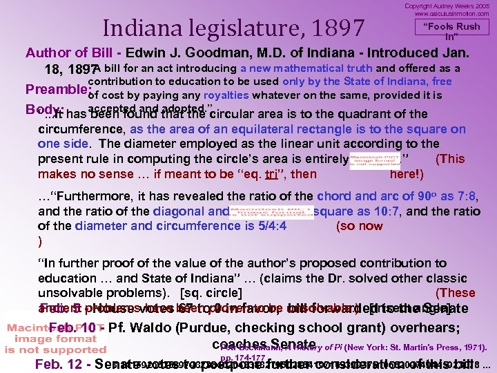 "Indiana legislature, 1897 Copyright Audrey Weeks 2005 www. calculusinmotion. com ""Fools Rush In"" Author"