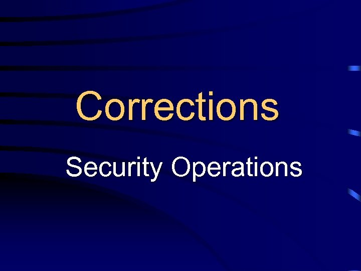 Corrections Security Operations