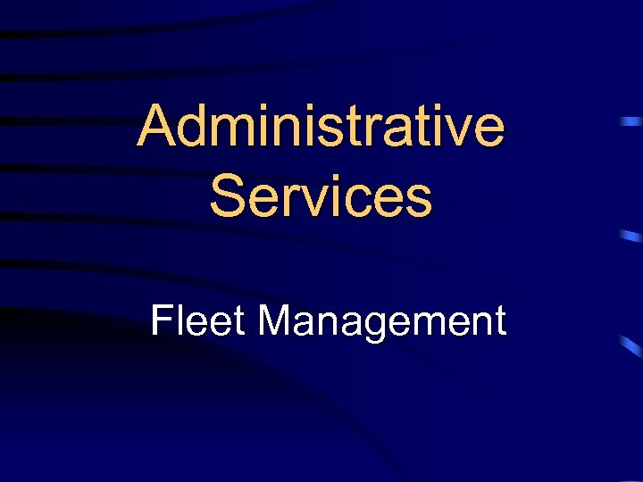 Administrative Services Fleet Management
