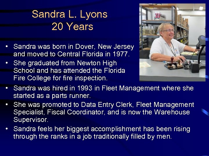 Sandra L. Lyons 20 Years • Sandra was born in Dover, New Jersey and