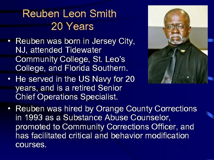 Reuben Leon Smith 20 Years • Reuben was born in Jersey City, NJ, attended
