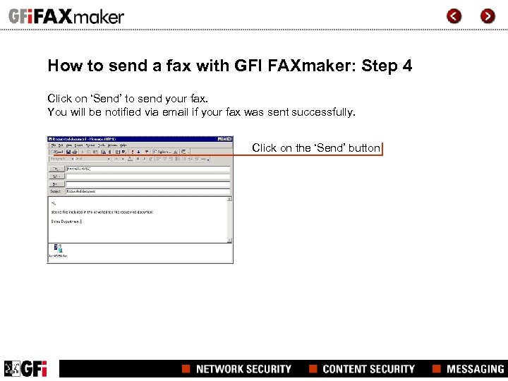 How to send a fax with GFI FAXmaker: Step 4 Click on 'Send' to