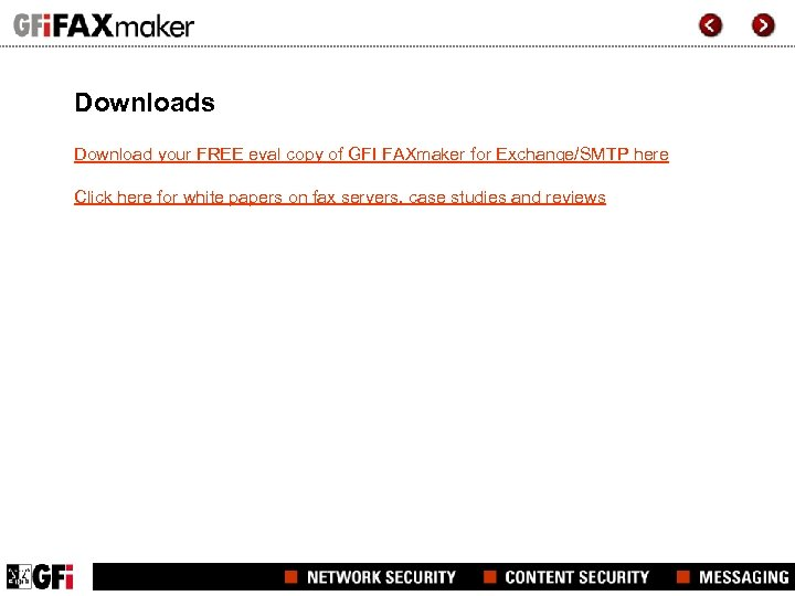 Downloads Download your FREE eval copy of GFI FAXmaker for Exchange/SMTP here Click here