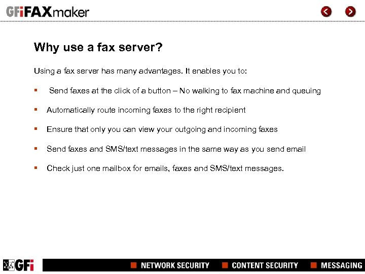 Why use a fax server? Using a fax server has many advantages. It enables