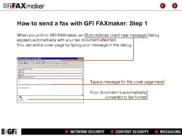 How to send a fax with GFI FAXmaker: Step 1 When you print to