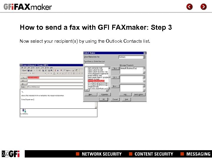 How to send a fax with GFI FAXmaker: Step 3 Now select your recipient(s)