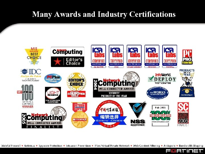 Many Awards and Industry Certifications