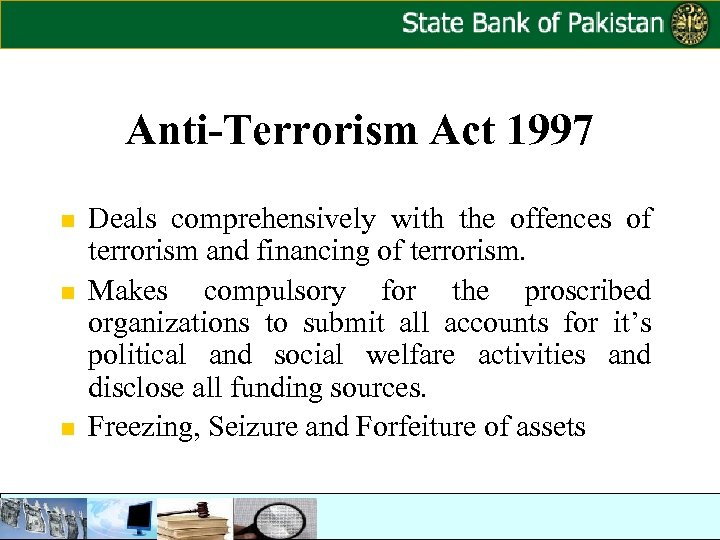 Anti-Terrorism Act 1997 n n n Deals comprehensively with the offences of terrorism and