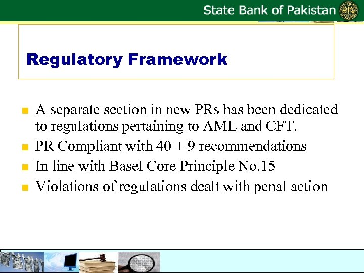 Regulatory Framework n n A separate section in new PRs has been dedicated to
