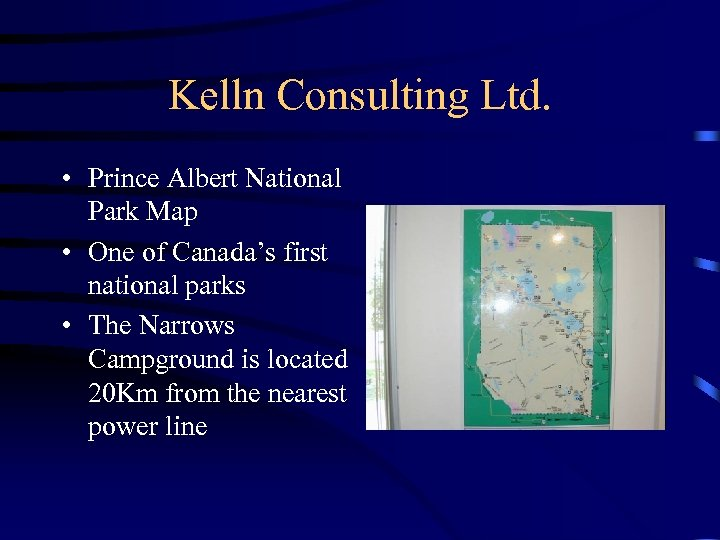 Kelln Consulting Ltd. • Prince Albert National Park Map • One of Canada's first