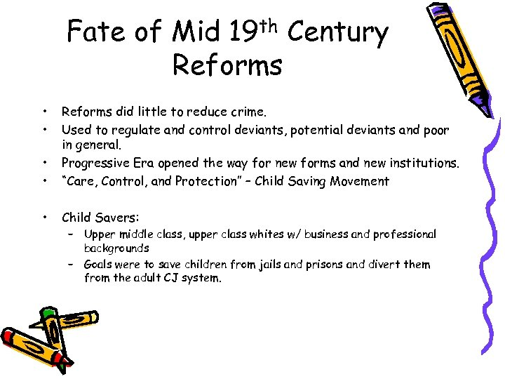 Fate of Mid 19 th Century Reforms • • Reforms did little to reduce