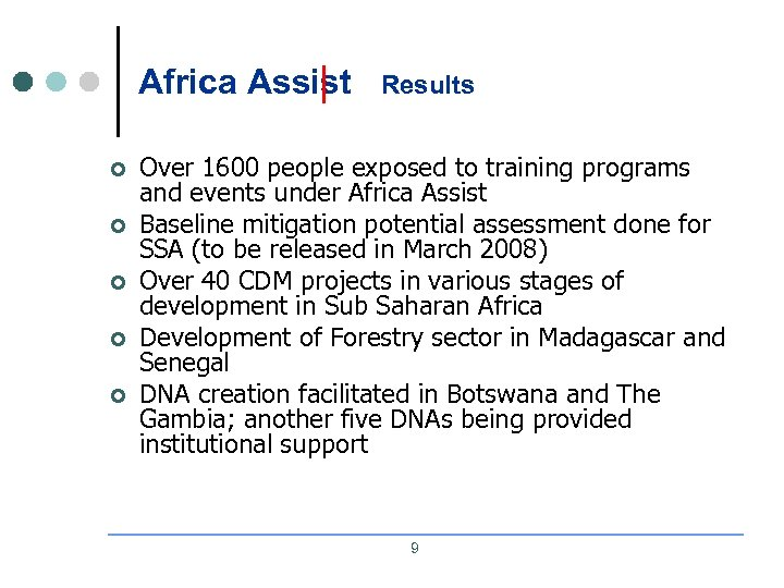 Africa Assist ¢ ¢ ¢ Results Over 1600 people exposed to training programs and