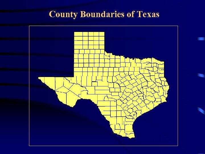 County Boundaries of Texas