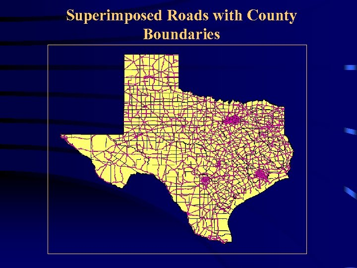 Superimposed Roads with County Boundaries