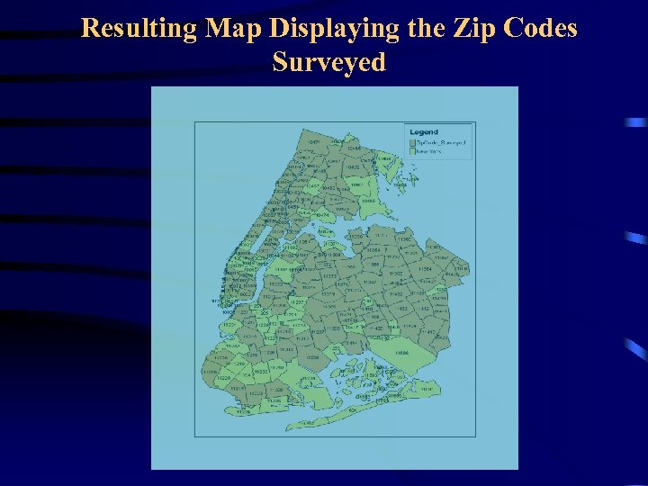 Resulting Map Displaying the Zip Codes Surveyed