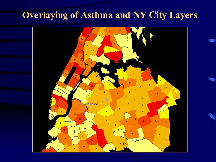 Overlaying of Asthma and NY City Layers