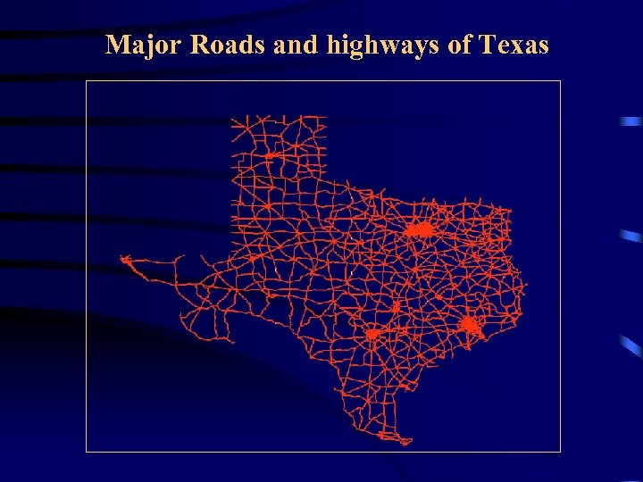 Major Roads and highways of Texas