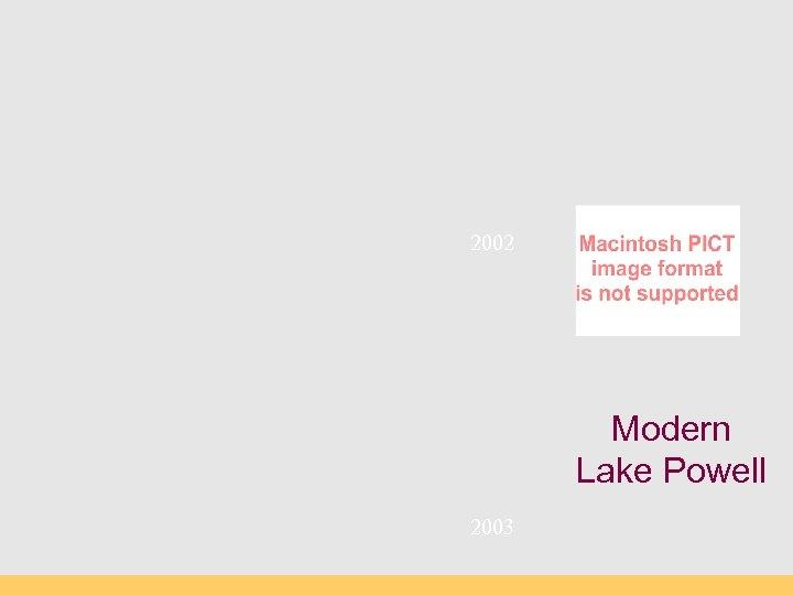 2002 Modern Lake Powell 2003