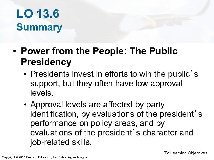 LO 13. 6 Summary • Power from the People: The Public Presidency • Presidents