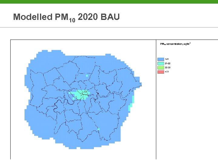 Modelled PM 10 2020 BAU