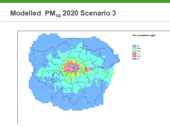 Modelled PM 10 2020 Scenario 3