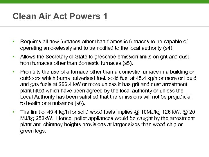Clean Air Act Powers 1 • Requires all new furnaces other than domestic furnaces