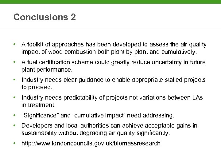 Conclusions 2 • A toolkit of approaches has been developed to assess the air