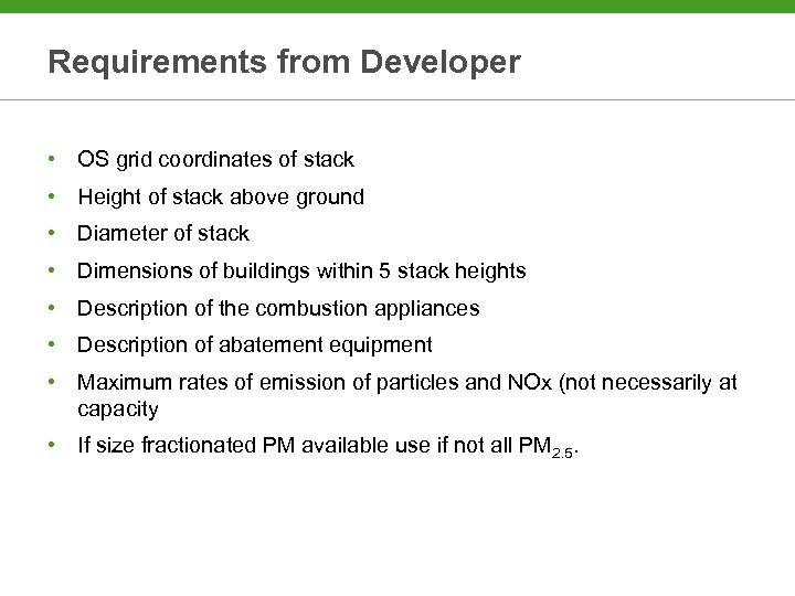 Requirements from Developer • OS grid coordinates of stack • Height of stack above