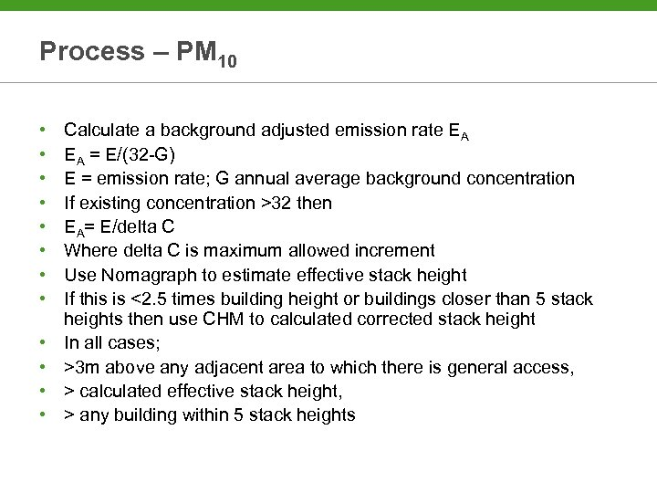 Process – PM 10 • • • Calculate a background adjusted emission rate EA