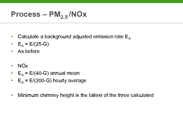Process – PM 2. 5 /NOx • Calculate a background adjusted emission rate EA