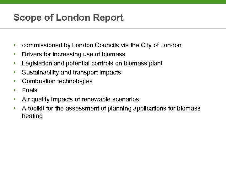 Scope of London Report • • commissioned by London Councils via the City of