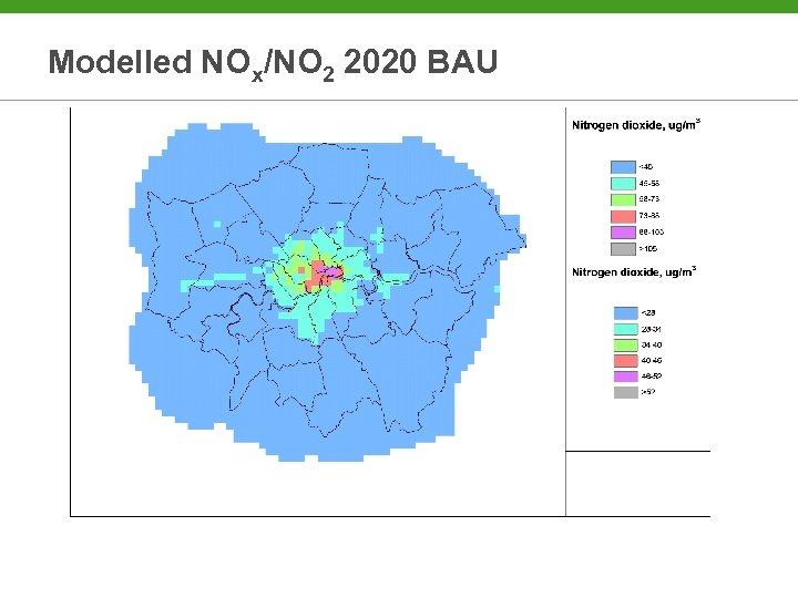 Modelled NOx/NO 2 2020 BAU