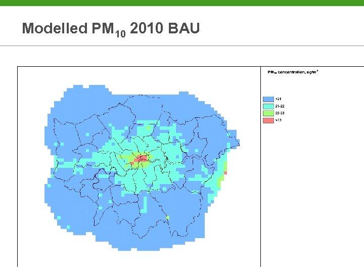 Modelled PM 10 2010 BAU