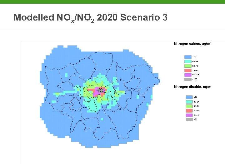 Modelled NOx/NO 2 2020 Scenario 3