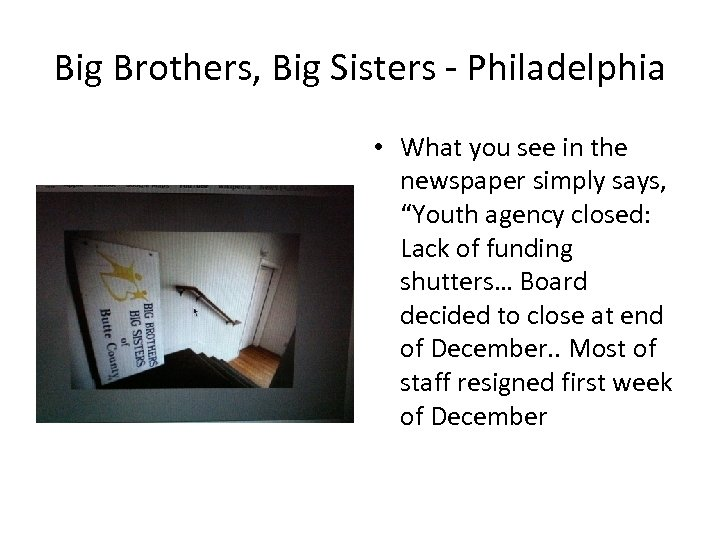 Big Brothers, Big Sisters - Philadelphia • What you see in the newspaper simply