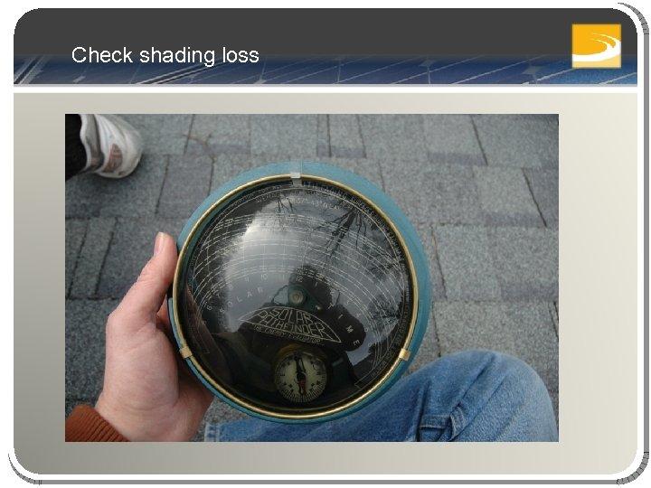 Check shading loss