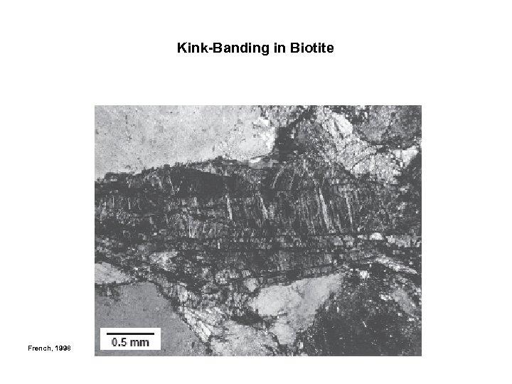 Kink-Banding in Biotite French, 1998
