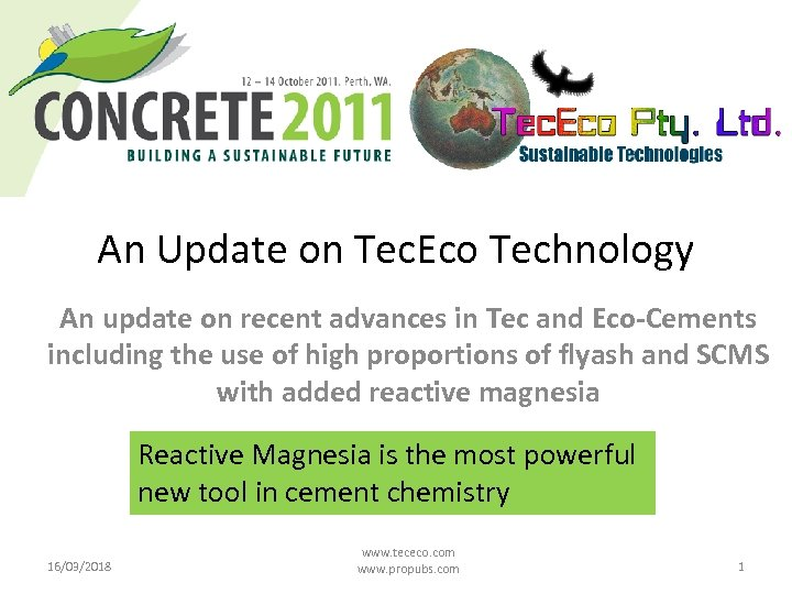 An Update on Tec. Eco Technology An update on recent advances in Tec and