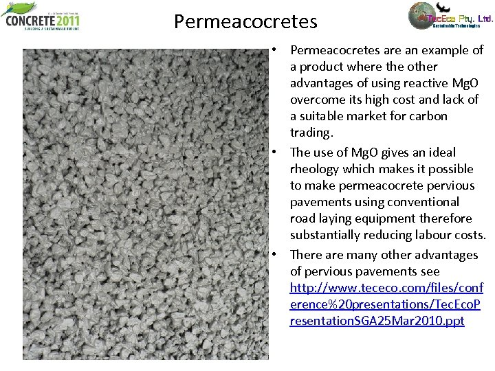 Permeacocretes • Permeacocretes are an example of a product where the other advantages of