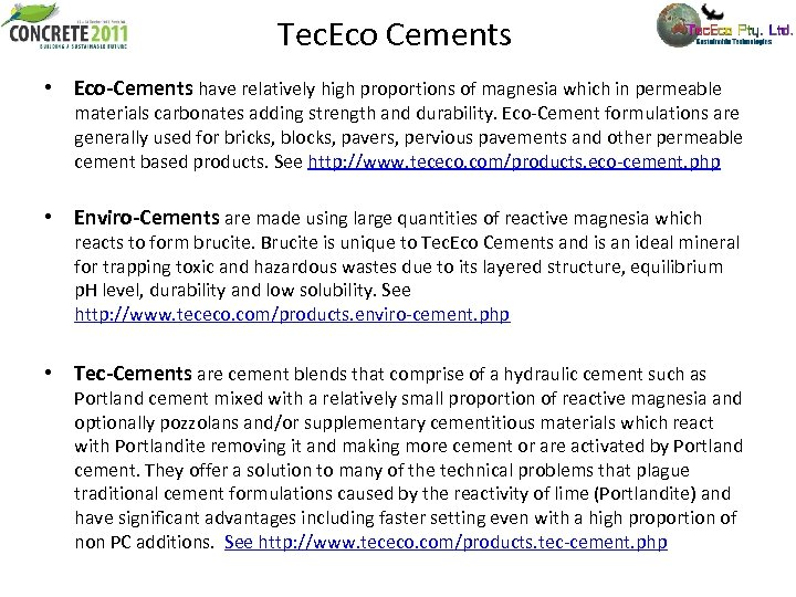 Tec. Eco Cements • Eco-Cements have relatively high proportions of magnesia which in permeable